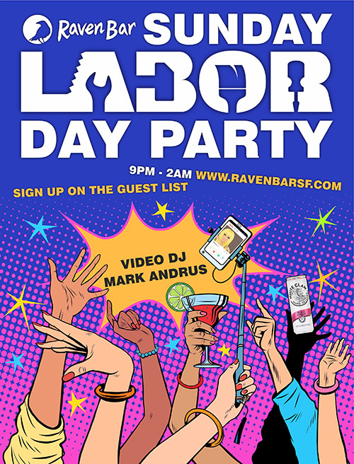 Reserve a guest list spot for Sunday 9.1, in honor of Labor Day