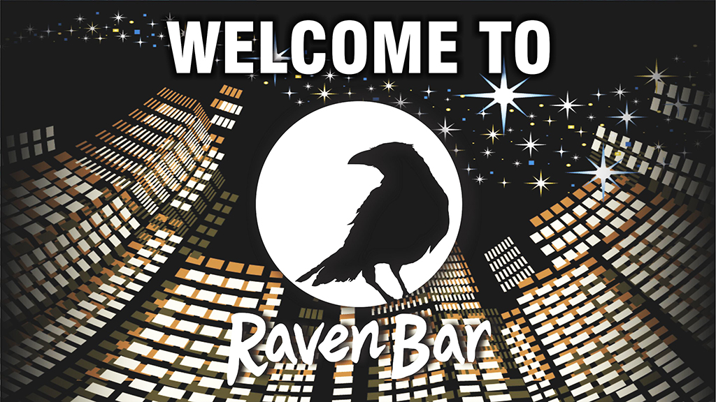 Welcome To Raven Bar